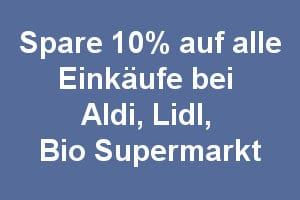 Lidl, Aldi Angebote mit 10% Sofort Cashback