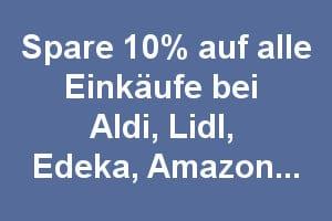 Lidl, Aldi, Amazon Angebote mit 10% Sofort Cashback
